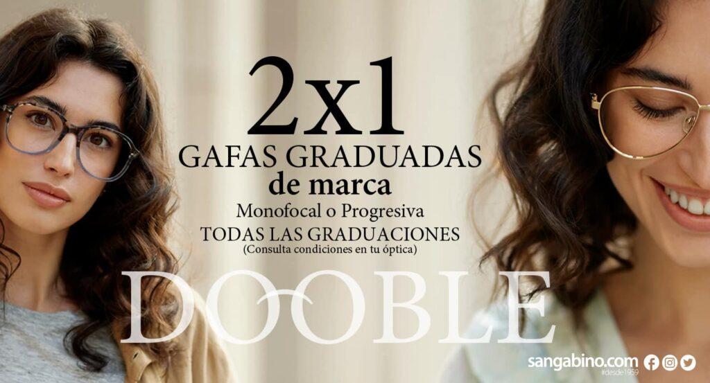 Campaña de publicidad del 2x1 en gafas graduadas monofocales o progresivas de Opticalia Dooble
